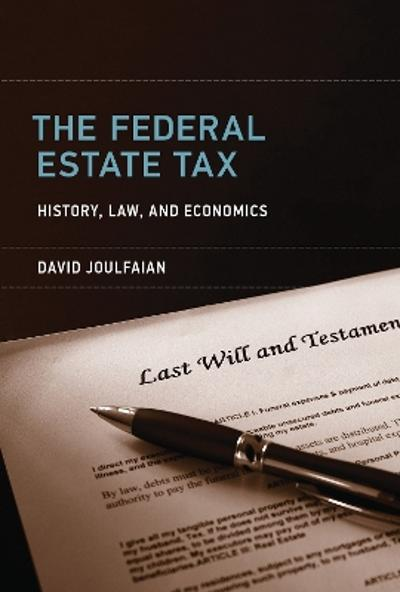 The Federal Estate Tax - David Joulfaian