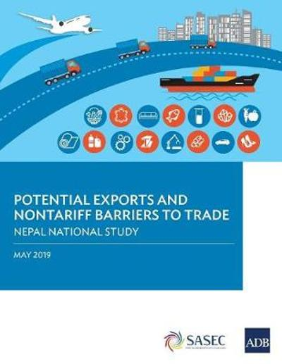 Potential Exports and Nontariff Barriers to Trade - Asian Development Bank