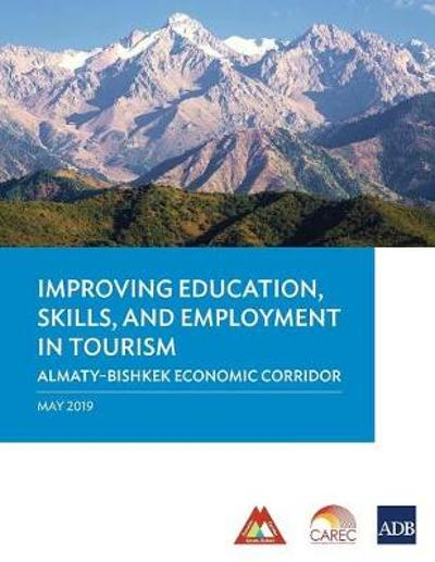 Improving Education, Skills, and Employment in Tourism - Asian Development Bank
