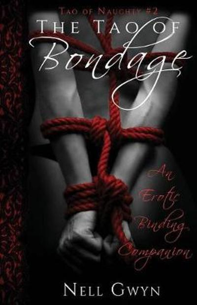 The Tao of Bondage - Nell Gwen