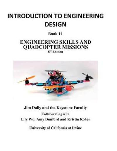 Introduction to Engineering Design, Book 11, 5th Edition - James Dally