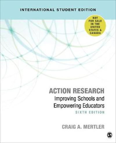 Action Research - International Student Edition - Craig A. Mertler