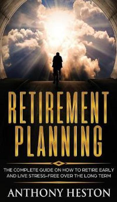 Retirement Planning - Anthony Heston