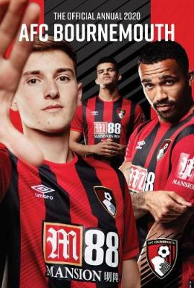 The Official AFC Bournemouth Annual 2020 -