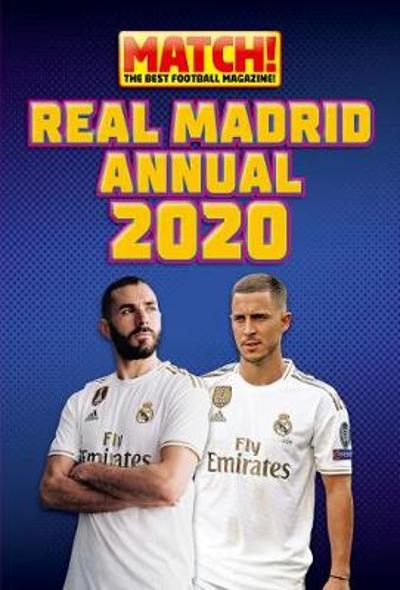 Match! Real Madrid Annual 2020 - Pillar Box Red Publishing