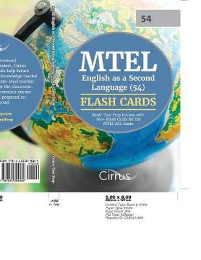 MTEL English as a Second Language (54) Flash Cards Book - Cirrus Teacher Certification Exam Prep