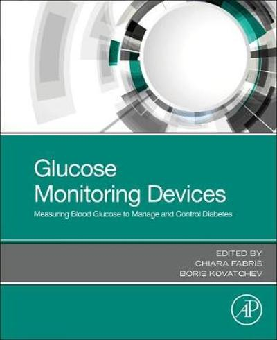 Glucose Monitoring Devices - Chiara Fabris