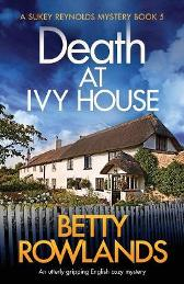 Death at Ivy House - Betty Rowlands