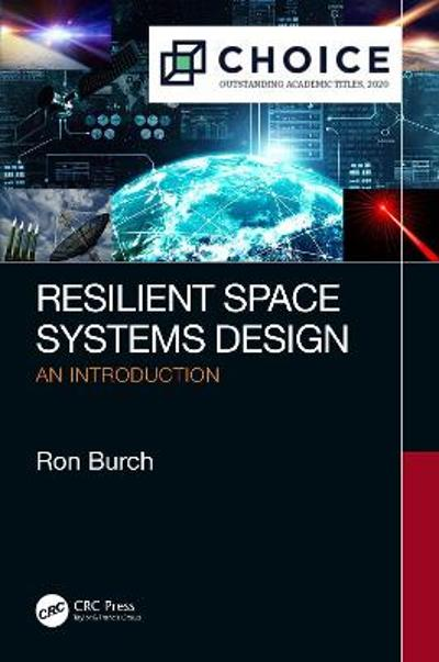 Resilient Space Systems Design - Ron Burch