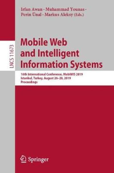 Mobile Web and Intelligent Information Systems - Irfan Awan