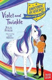 Unicorn Academy: Violet and Twinkle - Julie Sykes Lucy Truman
