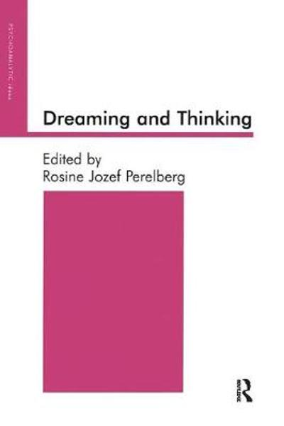Dreaming and Thinking - Rosine Jozef Perelberg