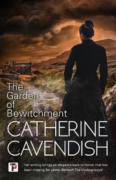 The Garden of Bewitchment - Catherine Cavendish