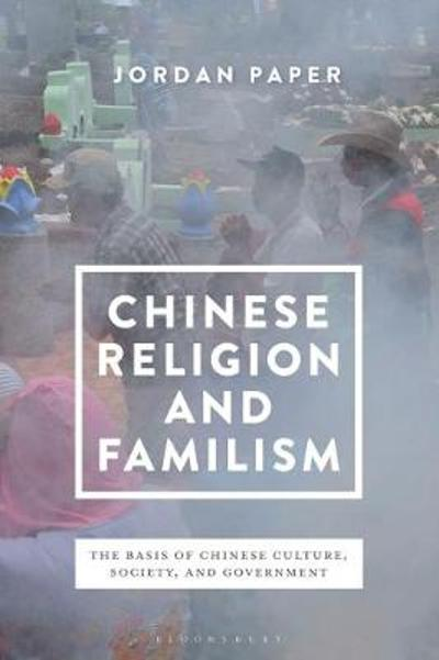 Chinese Religion and Familism - Jordan Paper