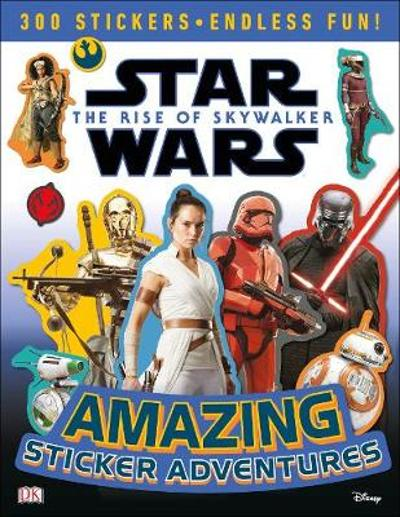 Star Wars The Rise of Skywalker Amazing Sticker Adventures - David Fentiman