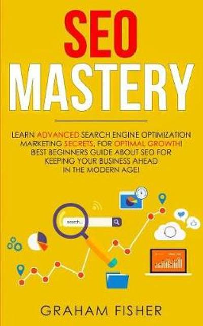 SEO Mastery - Graham Fisher
