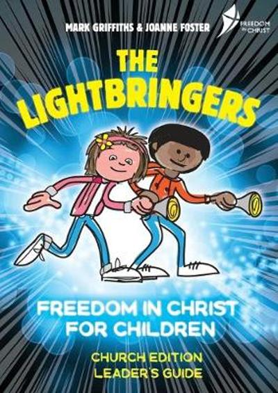 The Lightbringers Church Edition Leader's Guide - Mark Griffiths