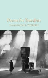 Poems for Travellers - Various Paul Theroux