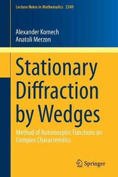 Stationary Diffraction by Wedges - Alexander Komech