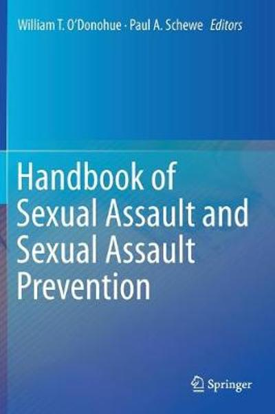 Handbook of Sexual Assault and Sexual Assault Prevention - William T. O'Donohue