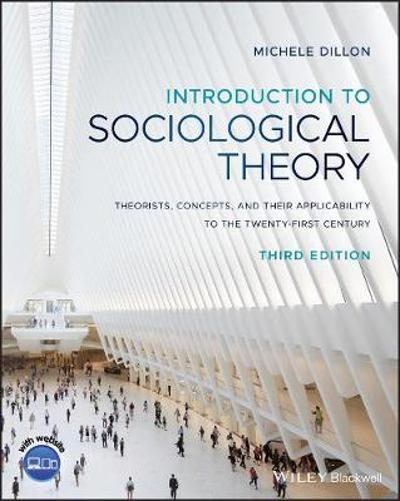 Introduction to Sociological Theory - Michele Dillon
