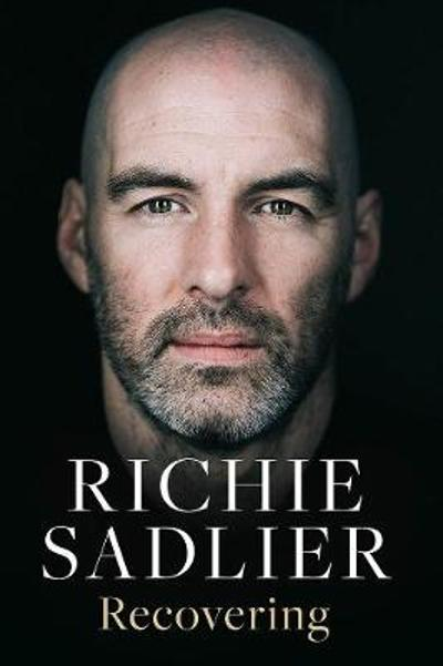 Recovering - Richie Sadlier