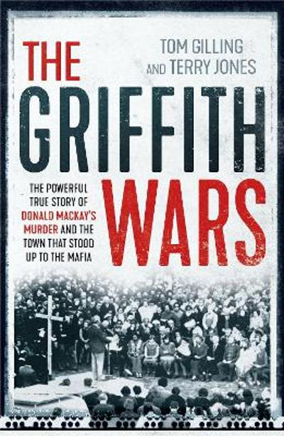 Griffith Wars - Tom Gilling