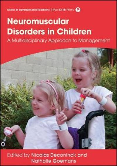 Management of Neuromuscular Disorders in Children - Nicolas Deconinck