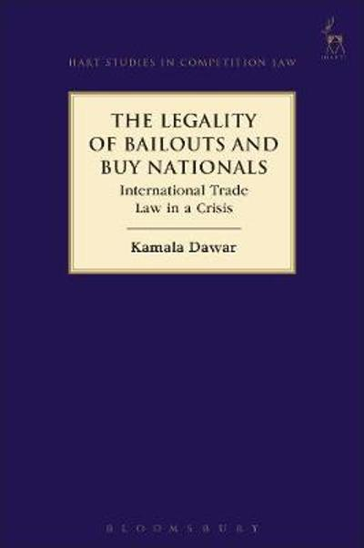 The Legality of Bailouts and Buy Nationals - Kamala Dawar