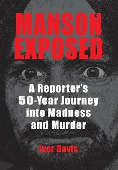 Manson Exposed - Ivor Davis