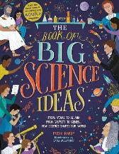 The Book of Big Science Ideas - Freya Hardy Sara Mulvanny