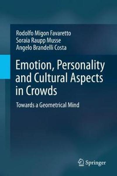 Emotion, Personality and Cultural Aspects in Crowds - Rodolfo Migon Favaretto