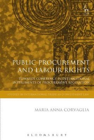 Public Procurement and Labour Rights - Maria Anna Corvaglia