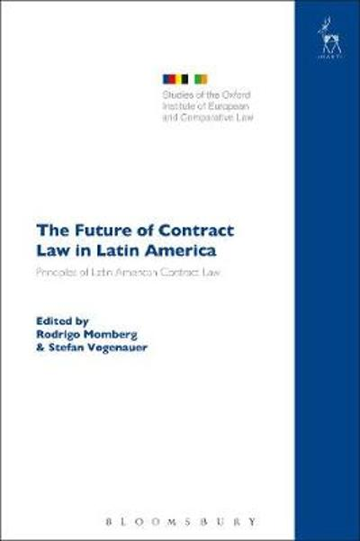 The Future of Contract Law in Latin America - Rodrigo Momberg