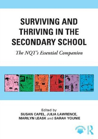 Surviving and Thriving in the Secondary School - Susan Capel