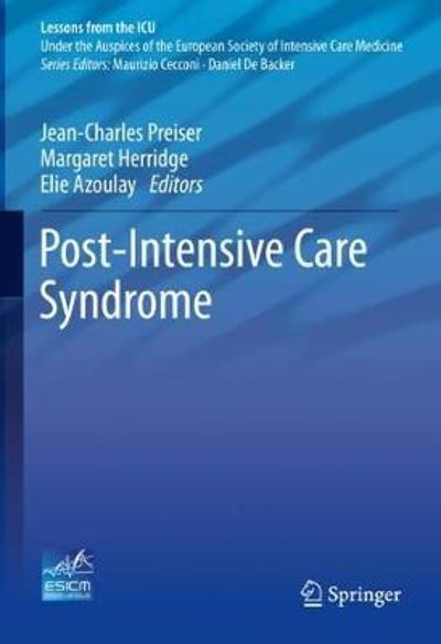Post-Intensive Care Syndrome - Jean-Charles Preiser