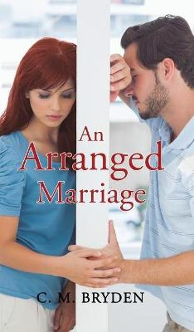 An Arranged Marriage - C. M. Bryden
