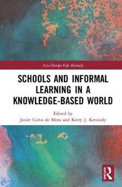 Schools and Informal Learning in a Knowledge-Based World - Javier Calvo de Mora