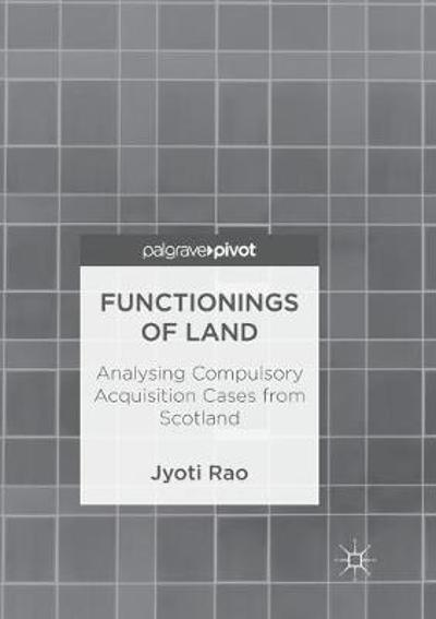 Functionings of Land - Jyoti Rao
