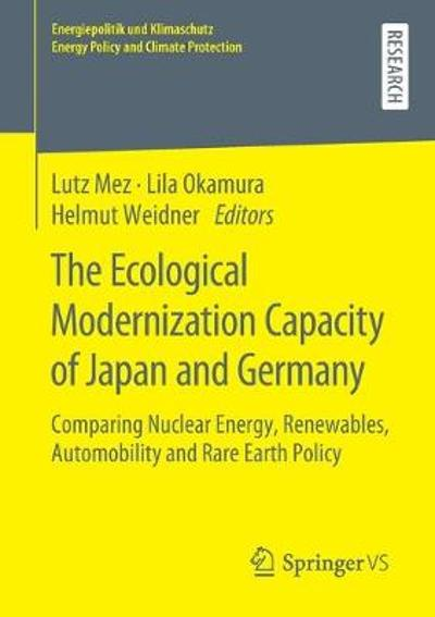 The Ecological Modernization Capacity of Japan and Germany - Lutz Mez
