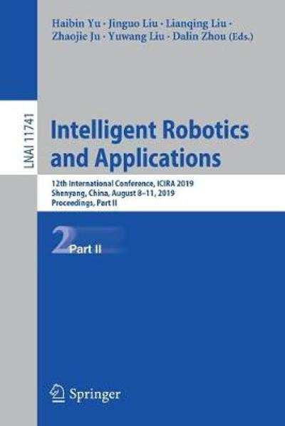 Intelligent Robotics and Applications - Haibin Yu