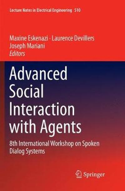 Advanced Social Interaction with Agents - Maxine Eskenazi
