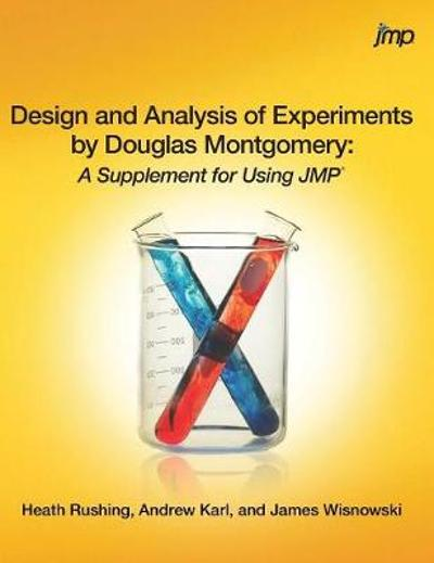 Design and Analysis of Experiments by Douglas Montgomery - Heath Rushing