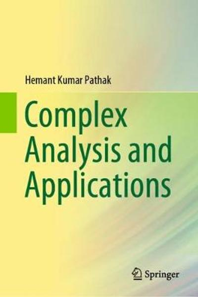 Complex Analysis and Applications - Hemant Kumar Pathak