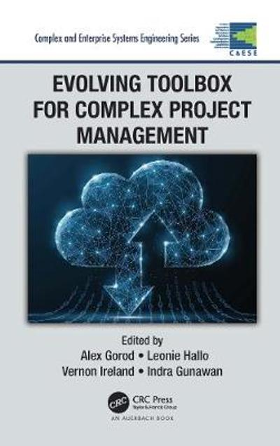 Evolving Toolbox for Complex Project Management - Alex Gorod