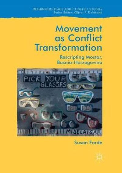 Movement as Conflict Transformation - Susan Forde