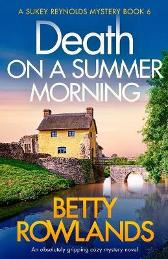 Death on a Summer Morning - Betty Rowlands