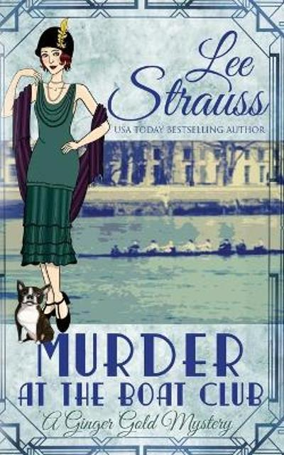 Murder at the Boat Club - Lee Strauss