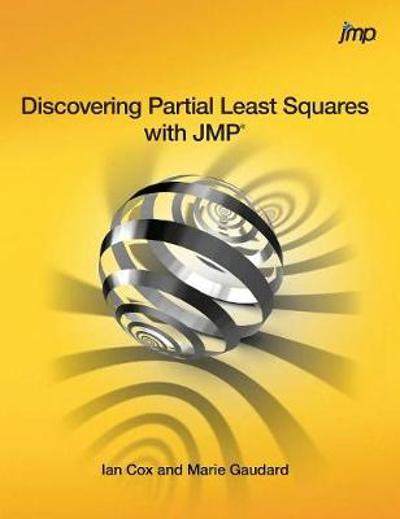 Discovering Partial Least Squares with JMP - Ian Cox
