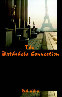 The Bathsheba Connection - Ruth Walter